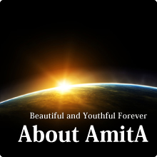 About AmitA Beautiful and Youthful Forever